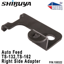 Shibuya™ Auto Feed Adapter To TS-132/162 Right